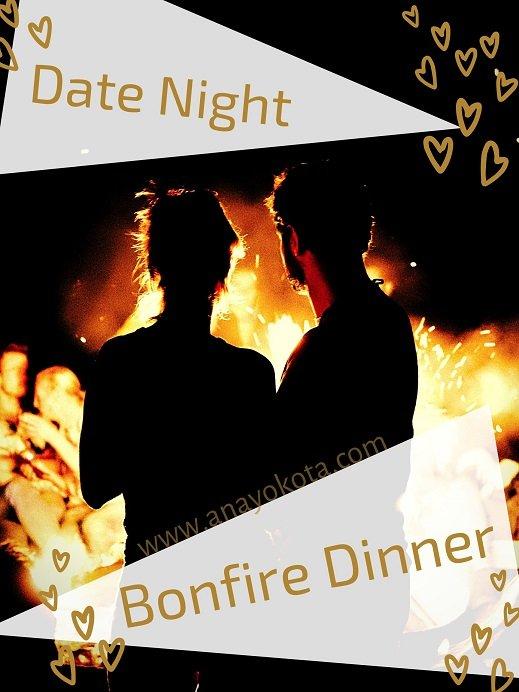 Bonfire dinner date night