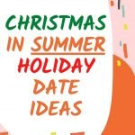 Christmas in July date night ideas