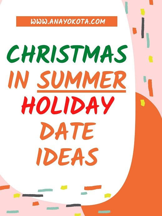 Christmas in July ideas for holiday date ideas