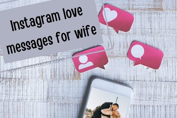Instagram love messages for wife