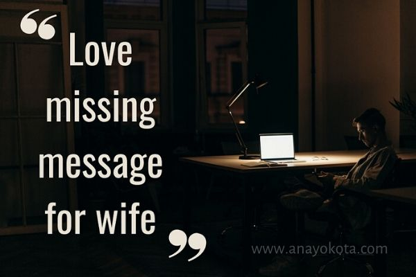 Love missing message for wife