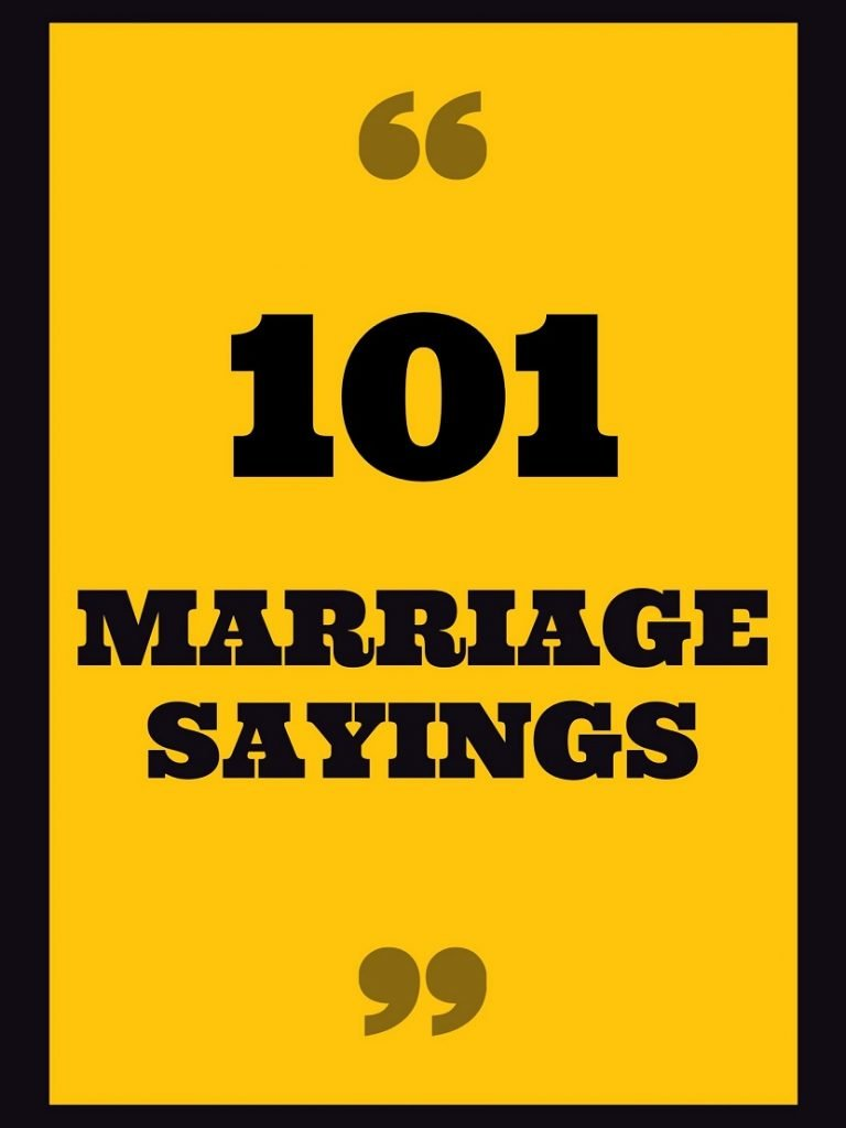 101 BEST AND BEAUTIFUL MARRIAGE SAYINGS AND LOVELY QUOTES