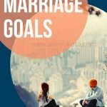 Marriage goals for Healthy Marriage