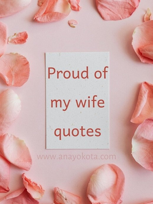 proud of my wife quotes