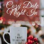 cozy date night in