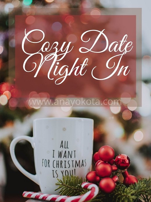 cozy date night in for holiday date ideas