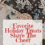 favorite holiday treats share the cheer