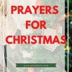 Christmas Time Prayers