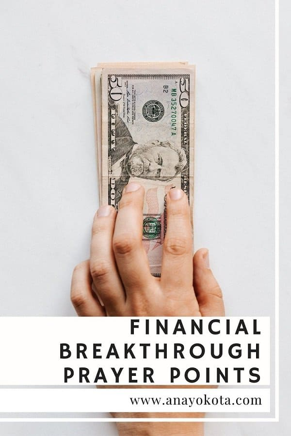 EFFECTIVE AND POWERFUL FINANCIAL BREAKTHROUGH PRAYER POINTS