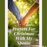Prayers for Christmas with my Spouse