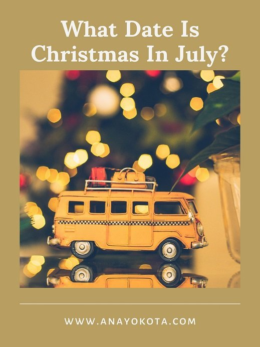 what date is christmas in july?