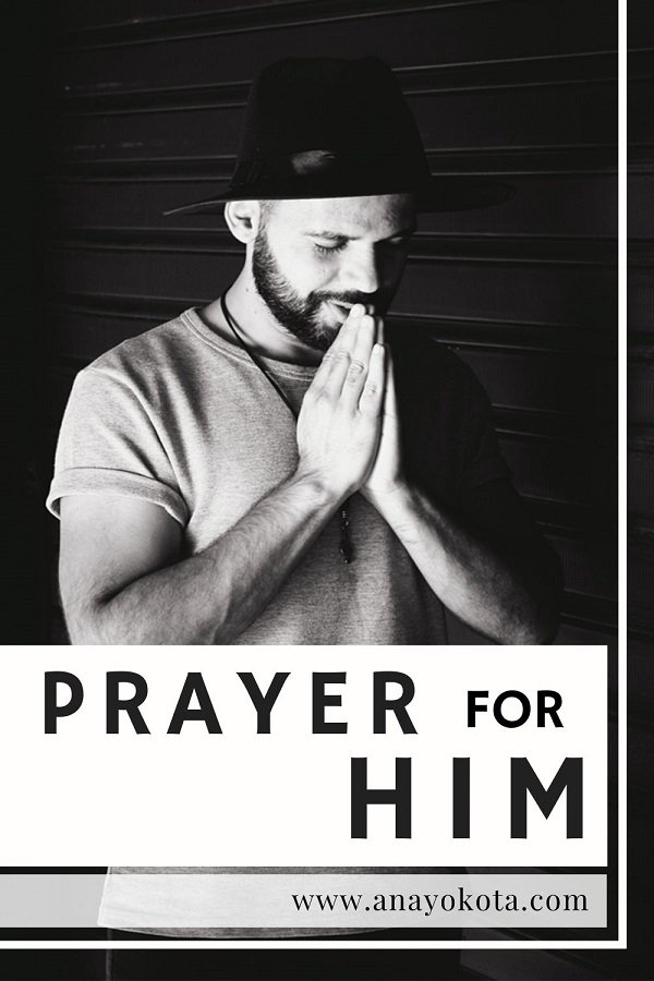 HOW TO SHARE A PRAYER FOR HIM