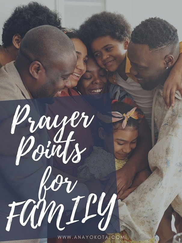 8 LOVING AND POWERFUL PRAYER POINTS FOR YOUR FAMILY