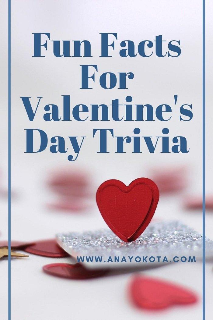 FUN FACTS FOR VALENTINE'S DAY TRIVIA