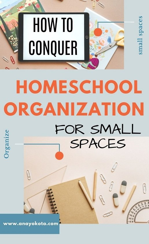 HOW TO CONQUER HOMESCHOOL ORGANIZATION FOR SMALL SPACES