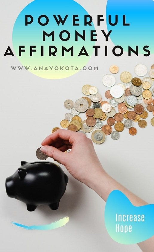 POWERFUL MONEY AFFIRMATIONS THAT WILL INCREASE HOPE