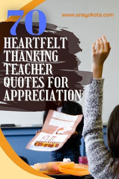 70+ HEARTFELT THANKING TEACHER QUOTES FOR APPRECIATION