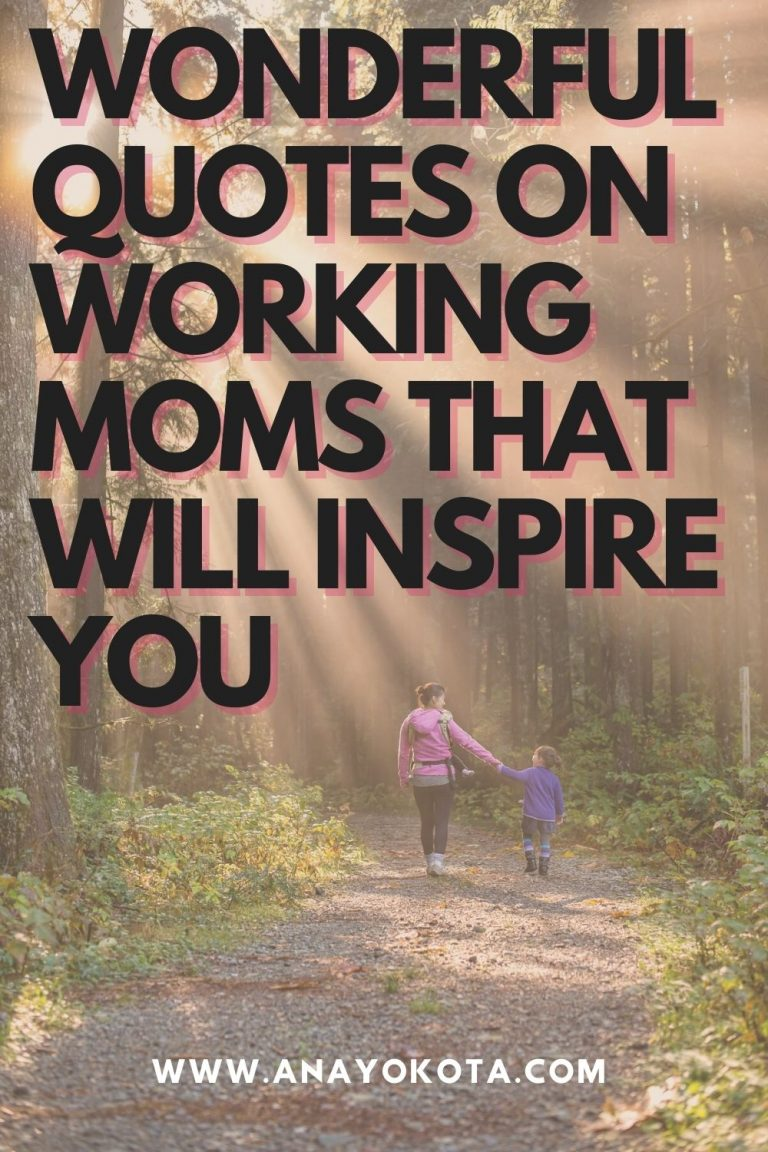 WONDERFUL QUOTES ON WORKING MOMS THAT WILL INSPIRE YOU